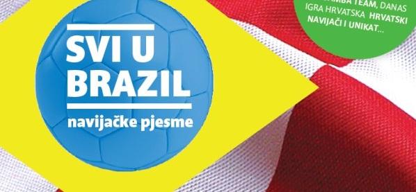 Nova navijačka kompilacija : Svi u Brazil!